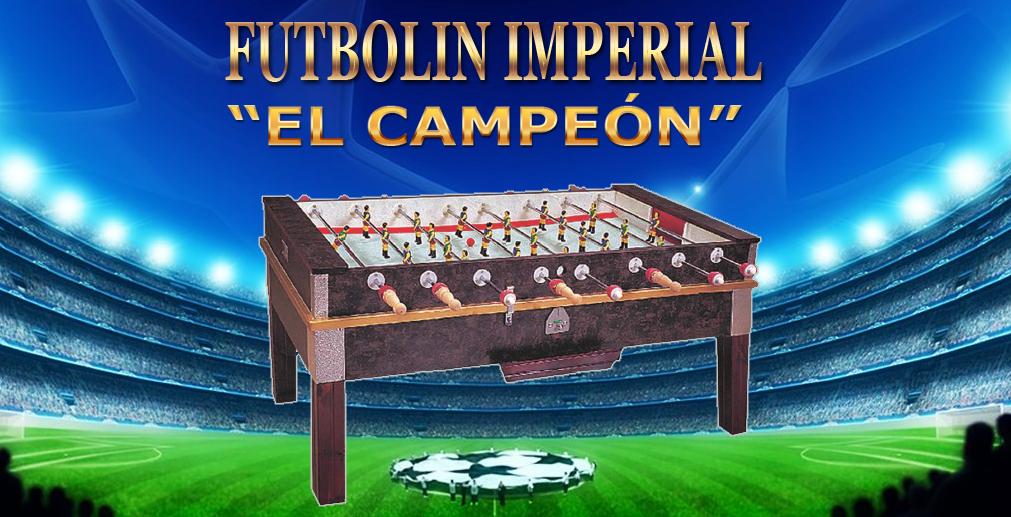 """FutbolÍn Imperial """"EL CAMPEÓN"""""""